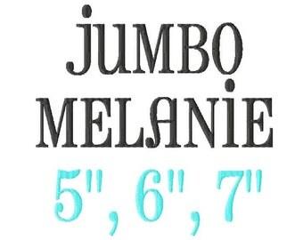 "JUMBO Melanie Machine Embroidery Font - Sizes 5"",6"",7"" - BUY 2 get 1 FREE"
