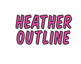 "Heather Outline - Machine Embroidery Font - Sizes 1"",2"",3"",4"" - BUY 2 get 1 FREE"