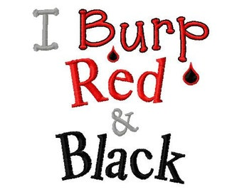 I Burp Red and Black - Machine Embroidery Design - 8 Sizes