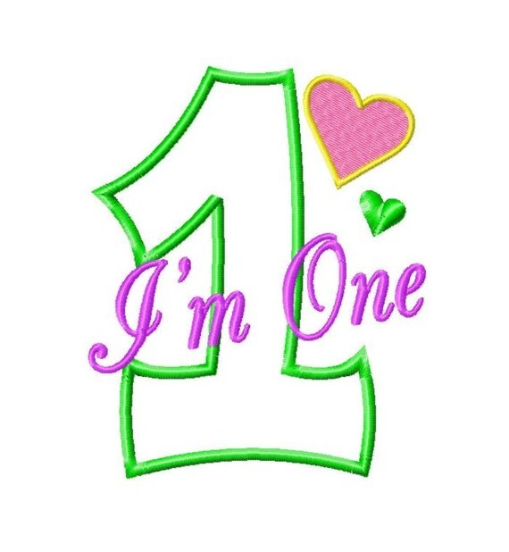 I'm One - 1- Applique with Hearts - Machine Embroidery Design - 7 Sizes
