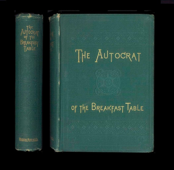 The Autocrat of the Breakfast Table by Oliver Wendell Holmes, Small Antique Book from the 1880s Vintage Book