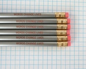 words change lives 6 pencils in silver.  back to school supplies.