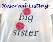 Two Big Sister Bloom Tees: Reserved for Kim