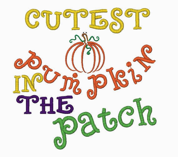Cutest pumpkin in the patch machine embroidery design INSTANT DOWNLOAD