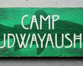 "Custom Ordered Hand-painted Sign ""Camp Mudwayaushka"""