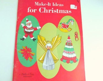 Vintage Make It Ideas for Christmas Book 1969, Pack o Fun Publications, Kitsch Holiday Craft Book