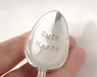 Hand Stamped Vintage Spoon, Snow Happy, Stocking Stuffer, Gift Topper, Table Settings, Eco Friendly Recycled Gift under 20