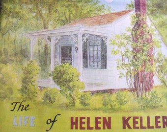 A Story of Courage, The Life of Helen Keller, Historical Coloring Book, Centennial Edition. Illustrated by Patricia Haskins McWilliams