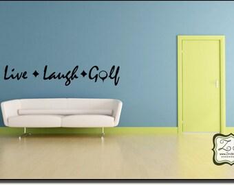 "Live, Laugh, Golf 23""w x 4""h- Vinyl Wall Art / vinyl decal"