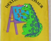 "Soft cloth book "" DEXTER The DINOSAUR""  Learning all about Numbers"
