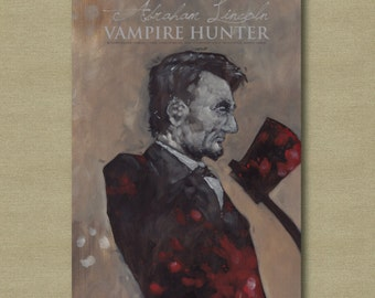 Abraham Lincoln Vampire Hunter Movie Poster - Whimsical Fantasy Art Print 11 x 17