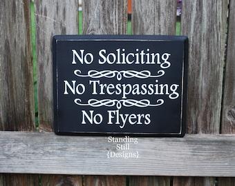 No Soliciting, No Trespassing, No Flyers Yard Sign