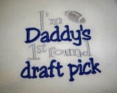 Cowboys Football Bib - I'm Daddy's 1st Round Draft Pick - Dallas Cowboys Baby Bib - Baby Boy Football Bib - Daddys First Round Draft Pick