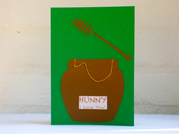 Hunny I Love You Card - Original Handmade Unique Special Cute Funny Lovely Romantic Greeting Card