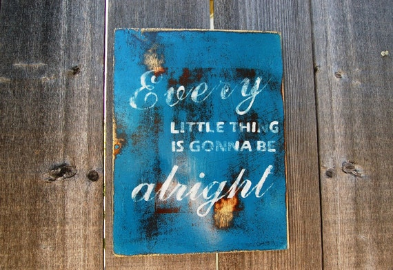 Every Little Thing is Gonna Be Alright Subway Typography Art Bob Marley Wall Art Sign