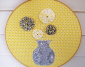 Embroidery Hoop Art Home Decor Yellow and Gray Yo Yo flowers in vase 12 inch
