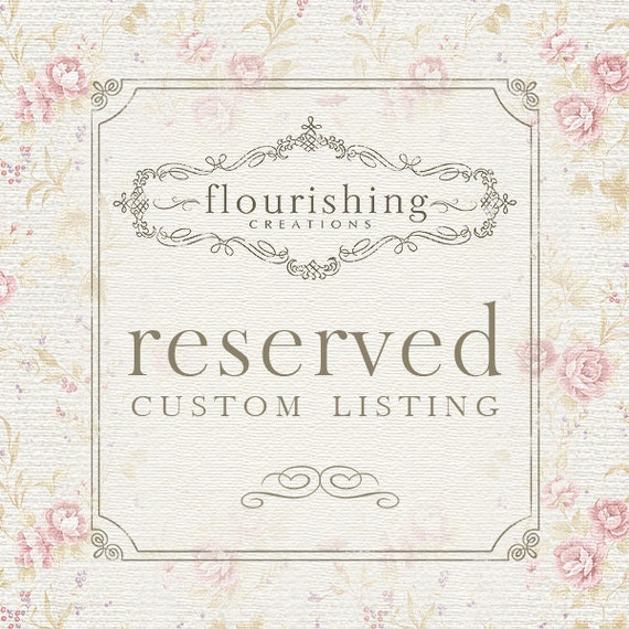 RESERVED LISTING for Whitney J.