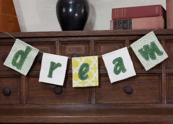 Dream fabric banner - multi patterned banner, I have a dream, inspiring home, office, and classroom decor, gift wrapped, ready to ship
