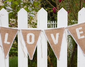 Upcycled LOVE Burlap Banner (with with white felt backing) Eco-Friendly Home or Wedding Decor