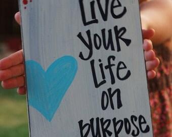 live your life on purpose handmade wood card