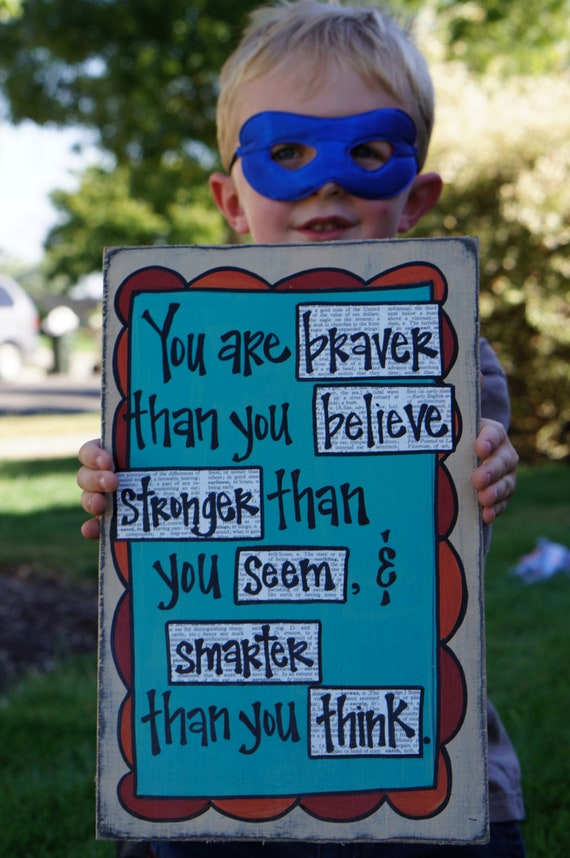 you are braver than you believe winnie the pooh wood sign
