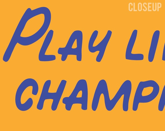 Play Like a Champion Today Vinyl Wall Decal Motivational Inspirational Quote