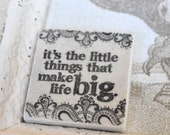 It's the LIttle Things the Make Life Big Quote Magnet Wedding Favors.