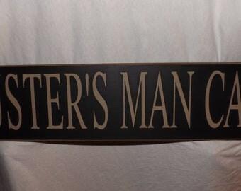 MAN CAVE SIGN, Customizable Man Cave, Prim Style Man Cave Sign, Customizable Signs, Man Cave Signs, Custom Man Cave sign, Man Cave Decor