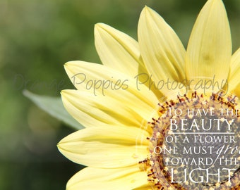 Sunflower Quote Photograph *choose your size*