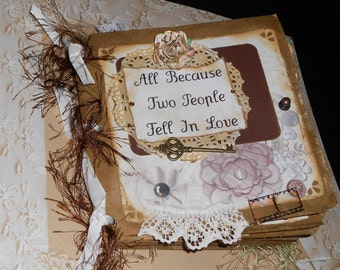 6x6 Premade Paperbag Scrapbook Album Couples Wedding All Because 2 People Fell in Love Tim Holtz Inspired Photo Keepsake