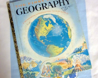 The First Golden Geography, 1955 Little Golden Book