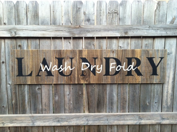 Large Rustic LAUNDRY Sign with Wash Dry Fold