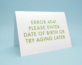 Geek Birthday Card, w/ Envelope. 5x7 letterpress style. Try Aging Later
