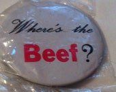 Where's The Beef  Button