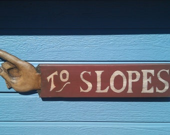 SKIING SIGN Hand crafted, custom, upward pointing sign