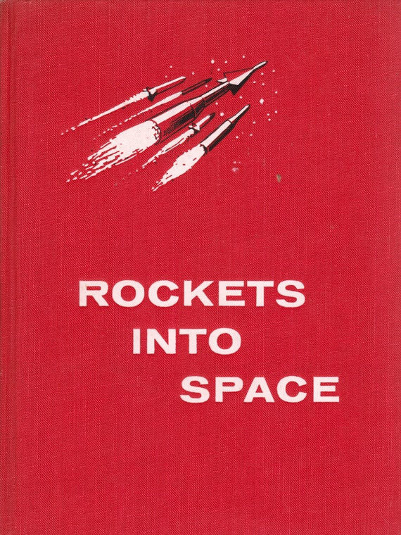 Rockets into Space by Alexander L. Crosby and Nancy Larrick, illustrated by Denny McMains