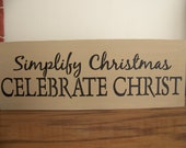 Simplify Christmas Celebrate Christ Wooden Beige With Black Stencilled Sign