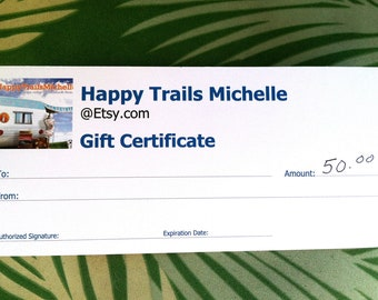 Happy Trails Michelle 50 Dollar Gift Certificate --Vintage Gifts