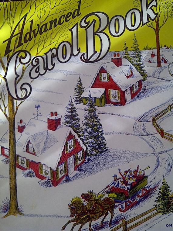 Advanced Carol Book - Christmas Songs - Carol Sheet Music 1955