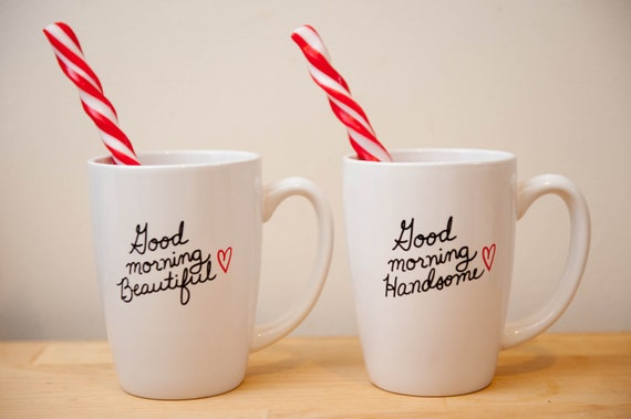 "His & Hers Coffee Mugs ""Good Morning Beautiful"" and ""Good Morning Handsome"""