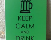 Keep Calm & Drink Beer - Upcycled Paint Chip Notebook