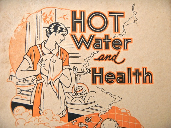 1930s Hygiene Promotional Booklet - Vintage Instructional Booklet - Illustrated Gas Hot Water Booklet, 1930s