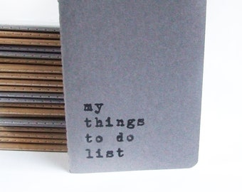 my things to do list -  Screen printed Moleskine notebooks for those with bad memory