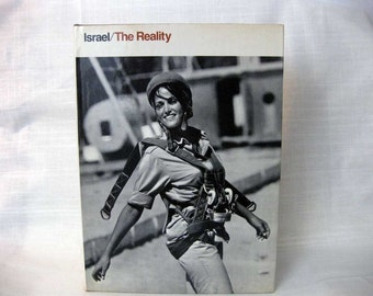 Israel The Reality, People Places Events in Memorable Photographs, 1969