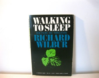Walking To Sleep, Signed by Author Richard Wilbur Softcover 1969