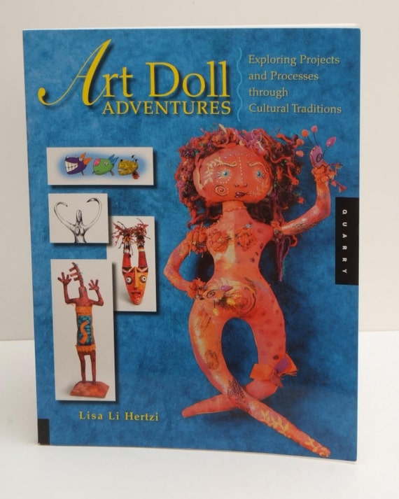 Art Doll Adventures by Lisa Li Hertzi