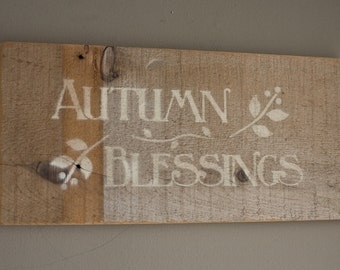 Autumn Blessing Sign made from Reclaimed Barnwood