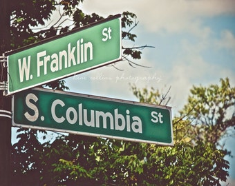 Franklin Street Sign UNC-Chapel Hill, North Carolina Multiple Sizes Available-Fine Art-Landmark,Tarheels,UNC