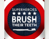 "A ""SUPERHEROES Brush their Teeth"" Bathroom Giclee Print 8x10"""
