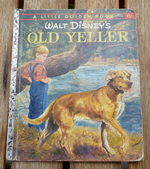 Old Yeller Book Cover : Vintage walt disney s old yeller a little golden by